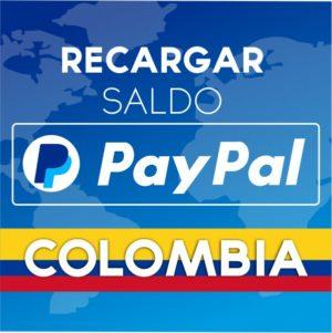 RECARGAR SALDO PAYPAL en Colombia【 Fácil y Seguro 2020